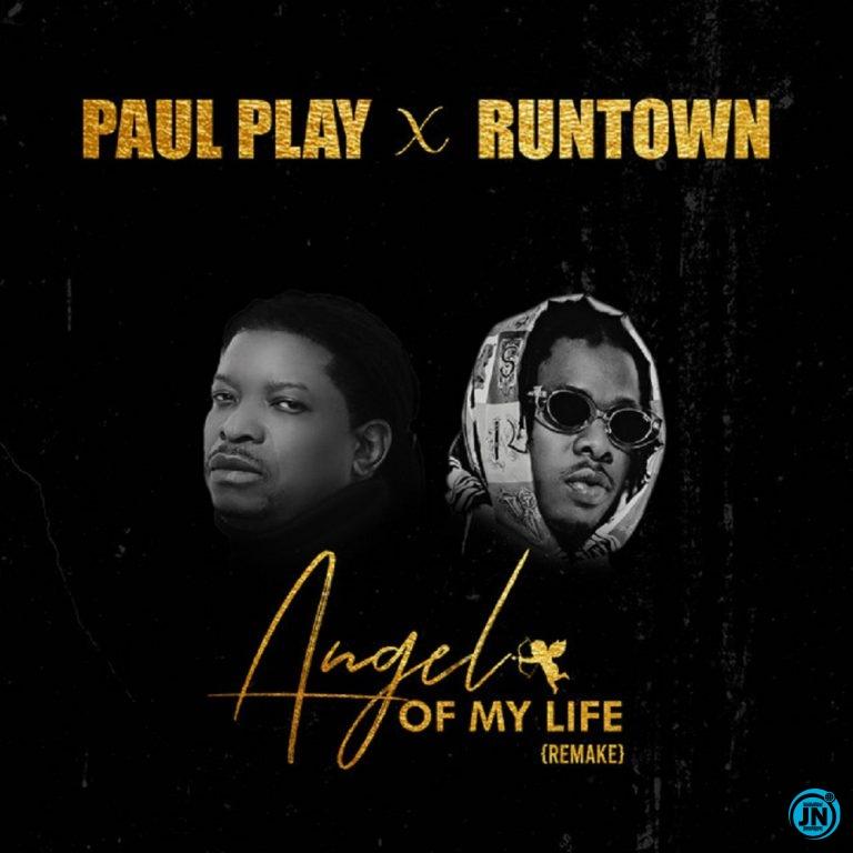 Paul Play - Angel Of My Life (Remix) ft. Runtown